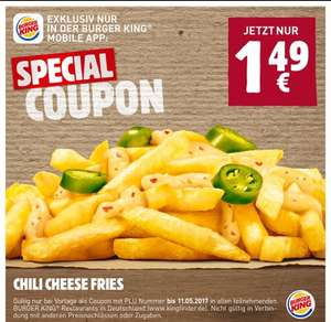[Burger King App] Chili Cheese Fries für 1,49€ statt ca. 3,50€ !