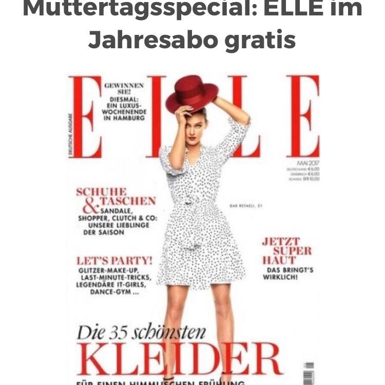 Perfekt zum Muttertag: 1 Jahr ELLE Magazin  selbstkündigend lesen @Abo24