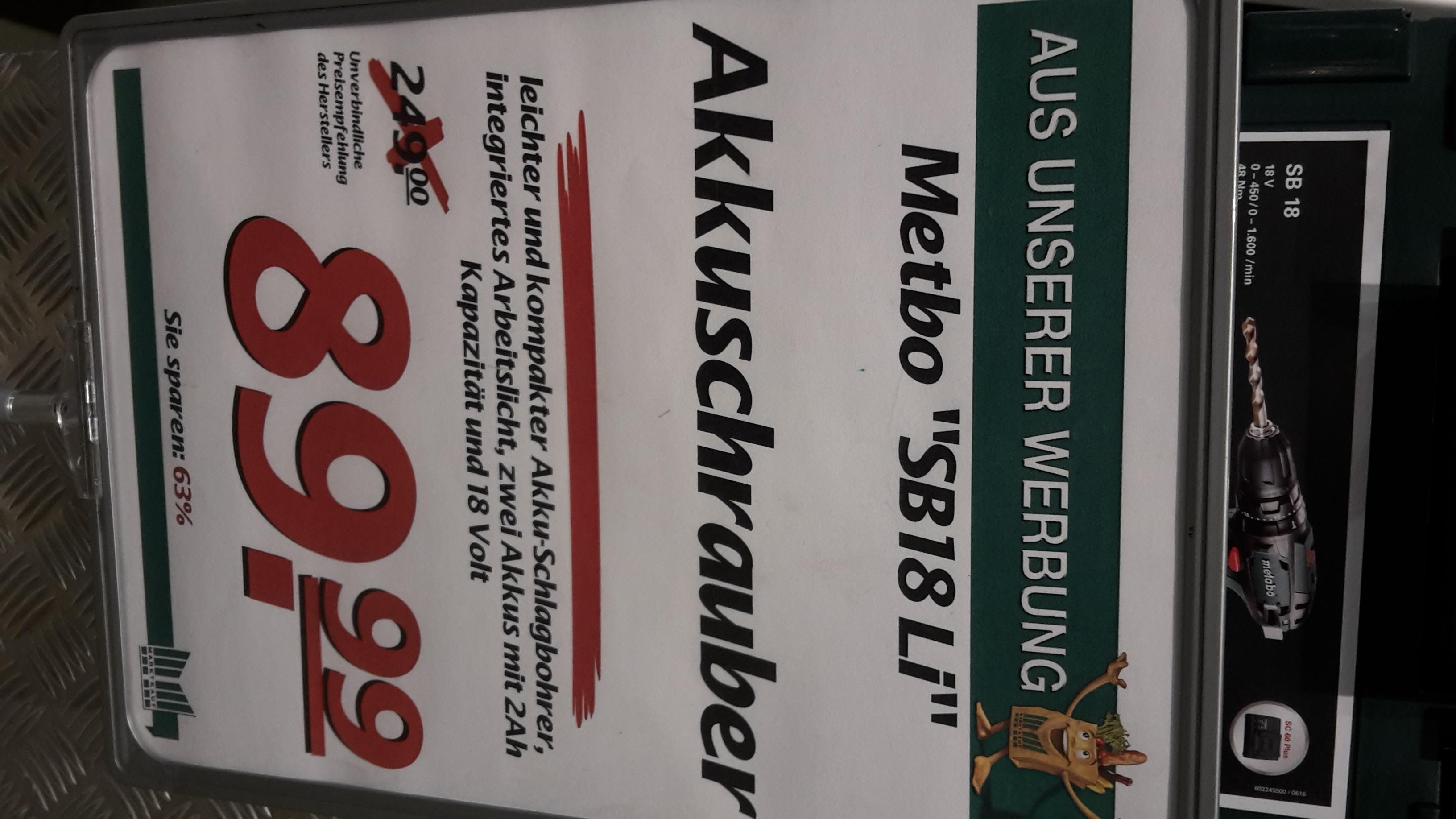 Metabo Akkuschrauber SB18 Li bei Marktkauf [lokal Gelsenkirchen]