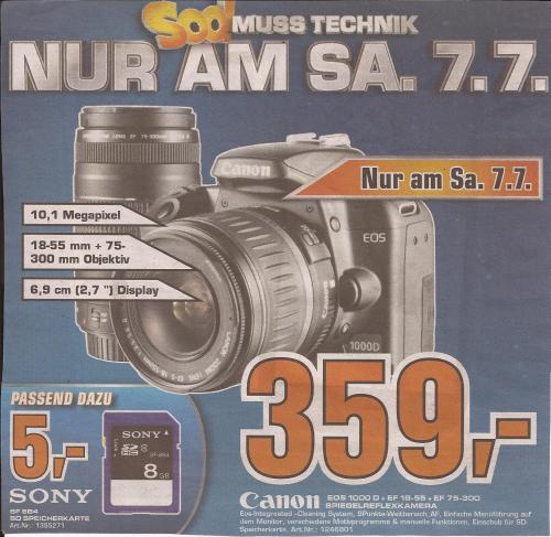 Canon EOS 1000D mit 2 Objektiven (EF18-55 + EF75-300) für 359€ - nur am 7.7. - lokal im Saturn  Neu-Isenburgzentrum