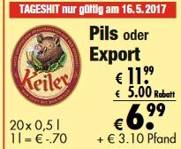 [Lokal] Kiste Keiler Pils oder Export 6,99 nur am 16.05.2017