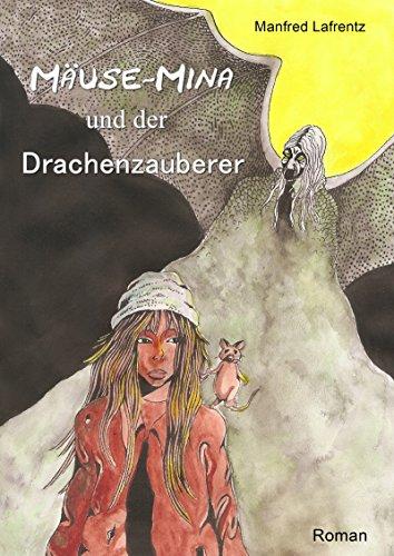 Kindle:Mäuse-Mina und der Drachenzauberer