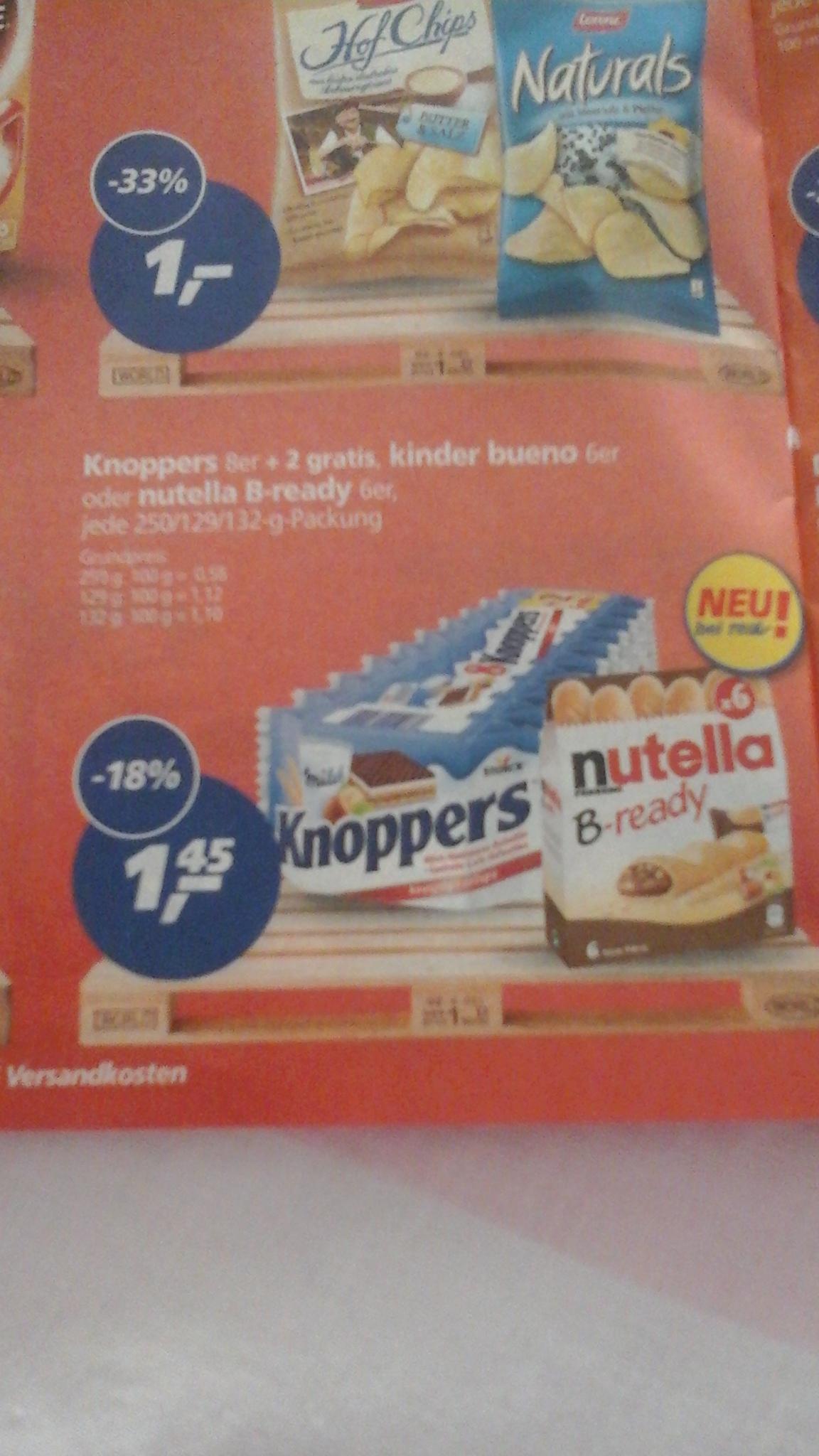 Nutella B-ready ,Kinderbueno,Knoppers für 1,45€