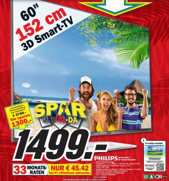 Philips 60PFL8708S für 1499€ (idealo 2216,99€)@ Mediamarkt.de