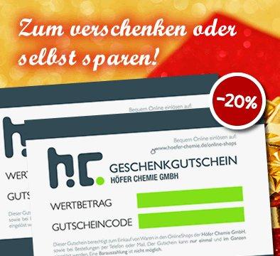 Höfer Chemie Gutscheine 25,- für 19,- Euro oder 50,- für 38,- Euro