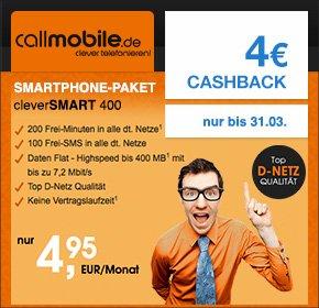 callmobile Vodafone cleverSMART 400, monatlich kündbar: 200 Freiminuten | 100 Frei-SMS | 400 MB bei 7,2 Mbit/s UMTS | 25 € Gutschrift bei Rufnummernmitnahme | für 4,95 € / Monat, keine Anschlussgebühr + 4€ Cashback