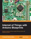 [Packt Publishing]  Internet of Things with Arduino Blueprints  - Free eBook