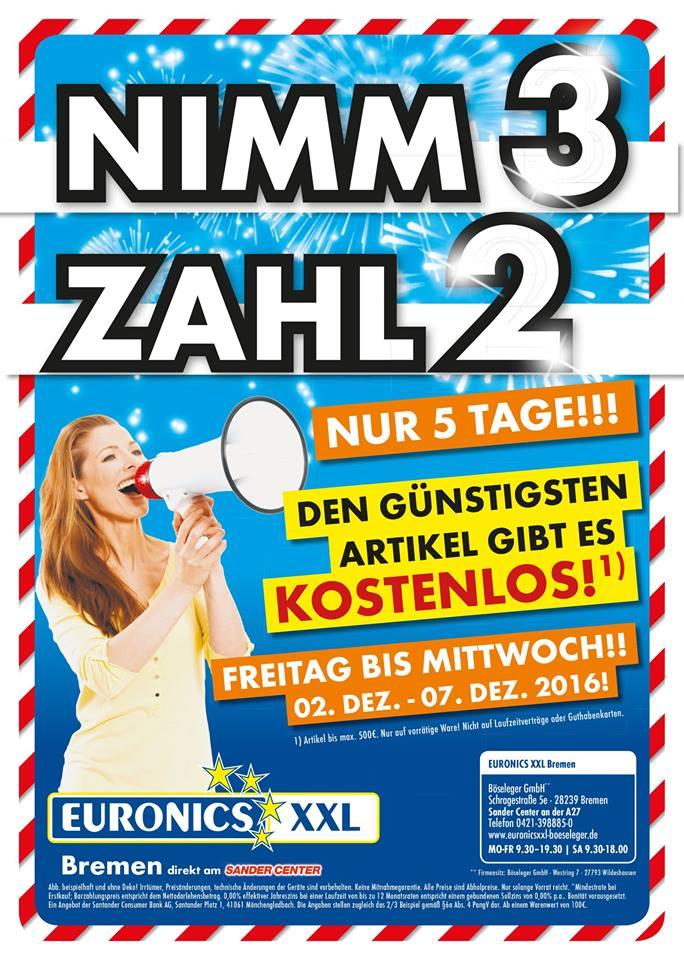 [Lokal Bremen] Euronics XXL Bremen NIMM 3 ZAHL 2 UND SPARE BIS ZU 500€!!!