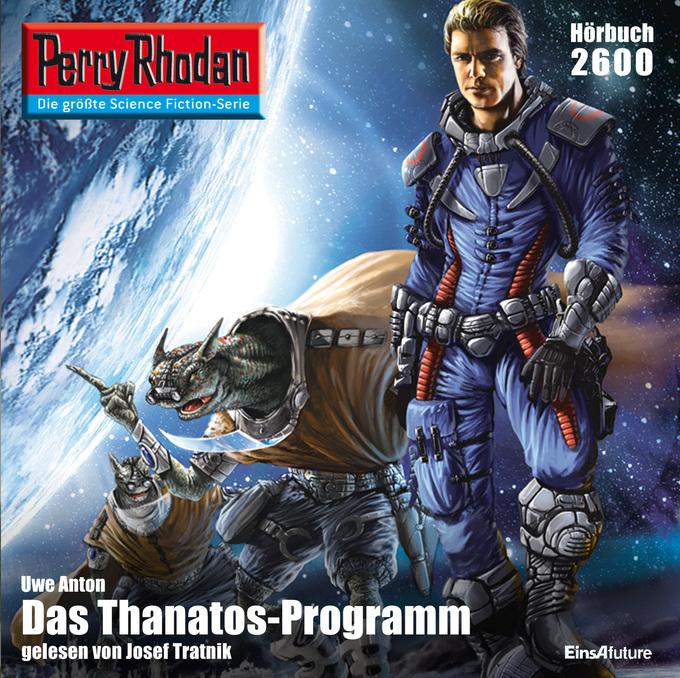 Perry Rhodan 2600: Das Thanatos-Programm Hörbuch