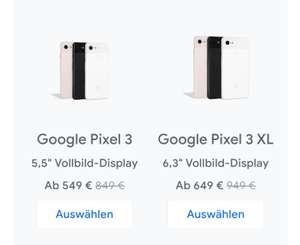 Pixel 3 XL (128 GB) sowie auf alle anderen Modelle minus 300 Euro direkt im Google Store