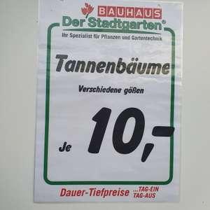 Lokal Bauhaus Haßloch I Jeder Tannenbaum 10€