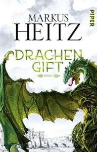 Roman Drachengift (3. Band der Serie) von Markus Heitz als eBook