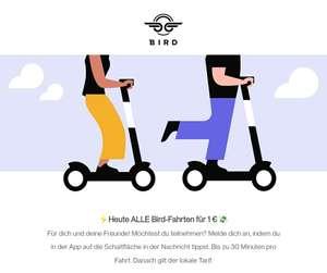 BIRD E-Scooter alle Fahrten bis 30 Minuten für 1€ - nur heute !