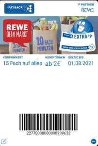 (Payback) 15 Fach bei Rewe ab 2€ bis 1.8.2021