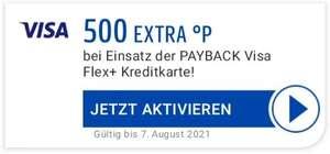 500 EXTRA Punkte bei Einsatz der PAYBACK Visa Flex+ Kreditkarte