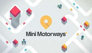 [Steam DE] Mini Motorways (vom selben Macher wie Mini Metro) zur Veröffentlichung vergünstigt