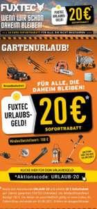 Fuxtec 20 Euro Rabatt (100 Euro Mindestbestellwert)