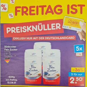 5 x 1 kg Südzucker Fein Zucker ( 50 Cent pro Packung) nur am Freitag 13.08 Netto MD