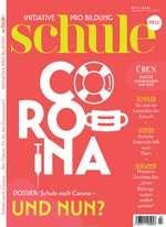 Schule Abo (6 Ausgaben) für 21,75 € mit 25 € BestChoice/ Amazon-Gutschein/ Verrechnungsscheck/30 € Otto-Gutschein