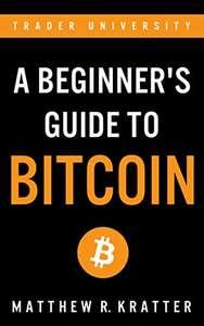 A Beginner's Guide To Bitcoin - eBook (English) kostenlos bei Amazon.de