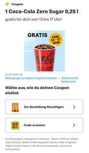 [McDonald's App nicht personalisiert] Coca‑Cola Zero Sugar 0,25 Liter gratis am 18.08.2021 (von 13 - 17 Uhr)
