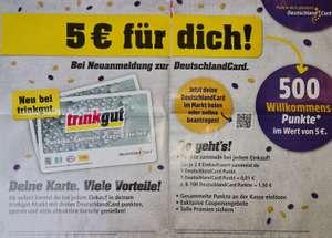[Trinkgut] [Edeka] [ Deutschlandcard] 500 Punkte bei Neuanmeldung für die Deutschlandcard bei Trinkgut oder Edeka (Rhein Ruhr)