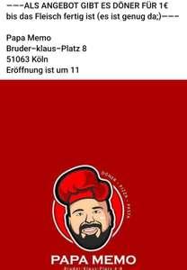 Morgen Döner 1 Euro bei Papa Memo Neueröffnung in Köln