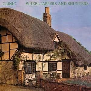 Clinic - Wheeltappers And Shunters [Vinyl] für 12,99€ [Saturn Abholung / Amazon Prime]