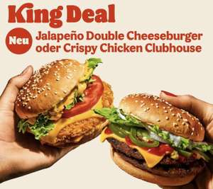 Crispy Chicken Clubhouse & Jalapeño Double Cheeseburger im King Deal [Burger King]