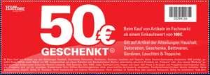 [Höffner Offline] 50 Euro Gutschein mit 100 Euro MBW auf Haushalt, Deko, Geschenke, Bettwaren, Gardinen, Leuchten, Teppiche
