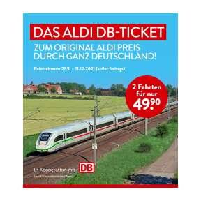 [bis Samstag 25.9.] Aldi Süd/Nord & Bahn DB-Ticket 2 Bahnfahrten deutschlandweit AUßER FREITAGS vom 27.9.-11.12. einlösbar