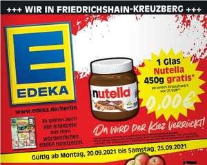 [Lokal Berlin Friedrichshain-XBerg] nutella 450g gratis ab 25€ Einkauf