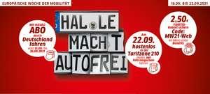 [lokal Halle / Saale] am 22.09. kostenloser ÖPNV in der Zone 210 für alle Autofahrer (Fahrzeugschein = Ticket)