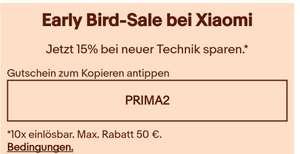 Early Bird Sale bei Xiaomi (15% Rabatt, max 50 EUR auf ausgewählte Artikel)