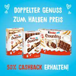 50% Cashback auf kinder Country & kinder bueno (Coupies App)