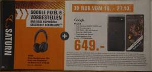 [Saturn] Gutscheinheft: Smartphones / Smartwatches / Navigation Google Pixel 6 + Bose Headphones 700 gültig 17.10.-31.10.2021