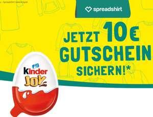 3x Kinder Joy kaufen [~3€] = 10€ Spreadshirt Gutschein ab 35€