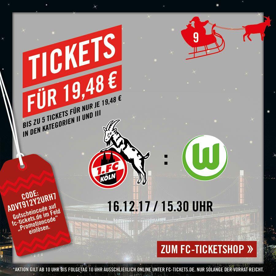 1.Fc Köln - VFL Wolfsburg 16.12 um 15:30 Uhr für 19,48 €