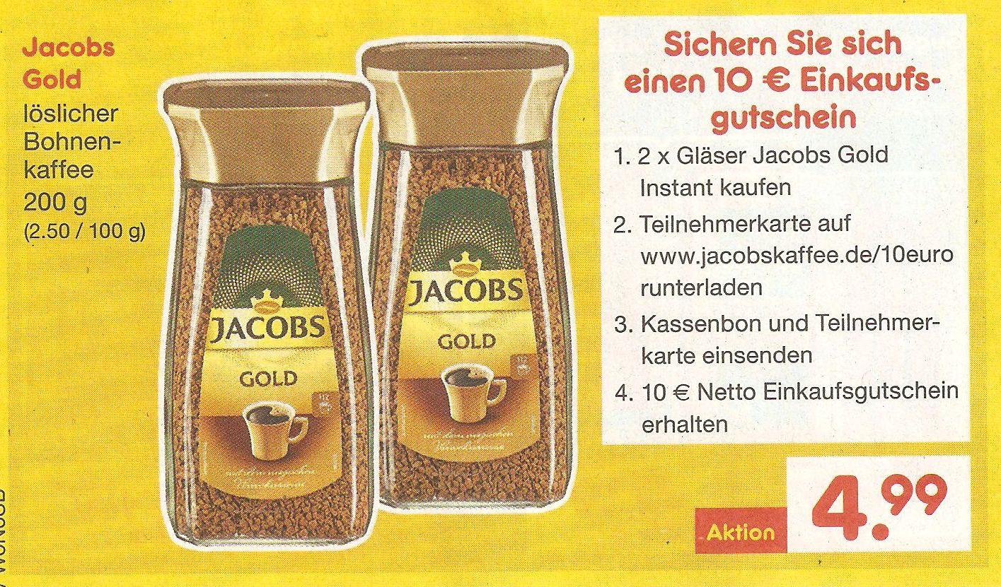[Netto MD] 2 x Jacobs Gold Instant kaufen und 10 EUR Gutschein für Netto ohne Hund erhalten