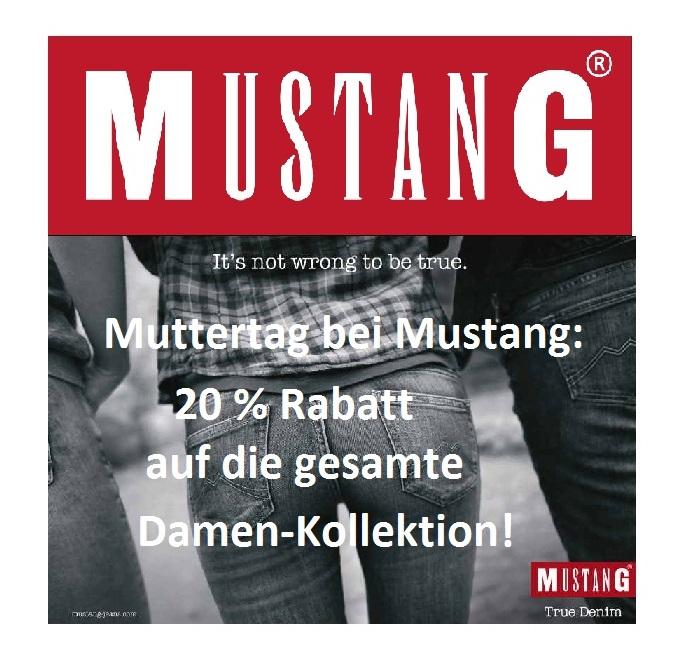 Muttertag bei Mustang Jeans: 20% Rabatt auf die gesamte Damen-Kollektion!