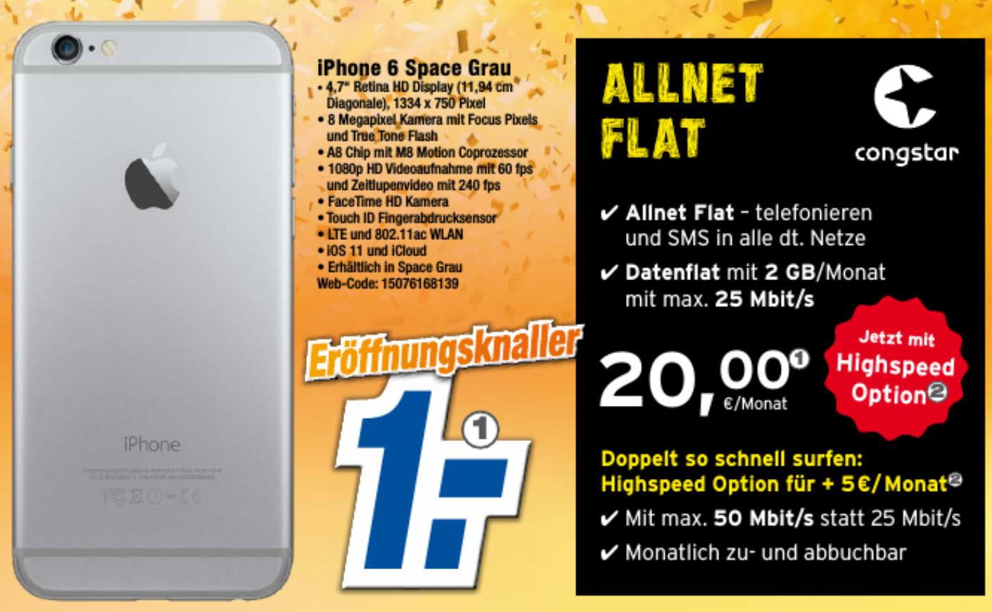 Lokal Celle, Burgdorf und Lehrte: iPhone 6 32GB mit Congstar Allnet Flat 2GB für rechnerisch monatlich 20,88€ oder ggf. 10,17€