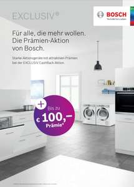 [Ab 01.09.] bis zu 100€ Cashback für Bosch Exclusiv Geräte