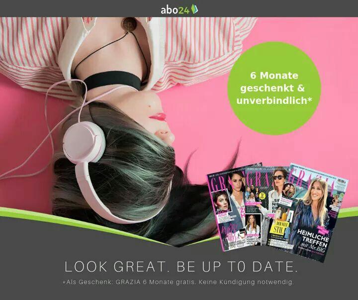 Abo24 - 6 Monate Magazin GRAZIA geschenkt - unverbindlich und endet automatisch