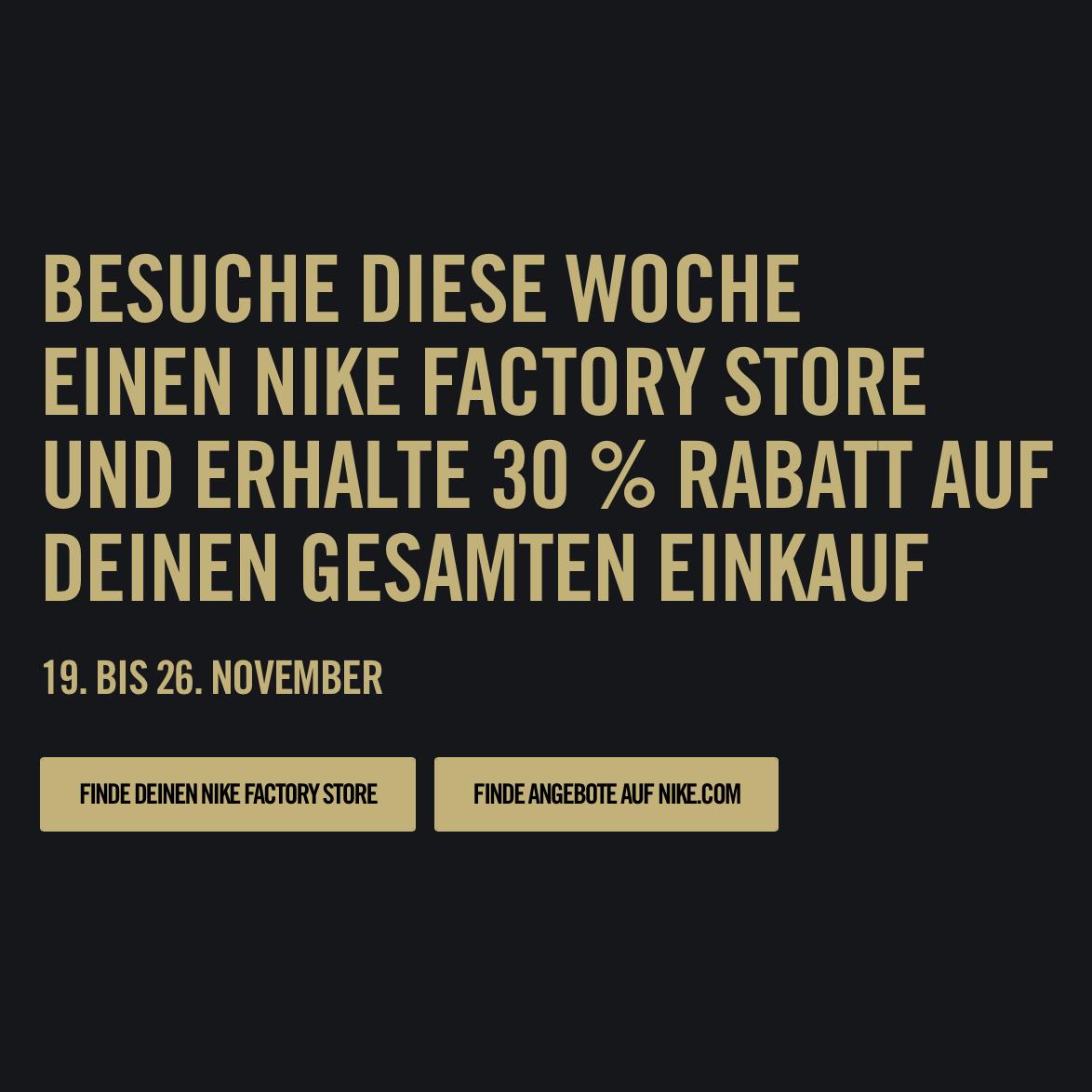 30% auf alles im Nike Factory Store ganz Europa (Offline)