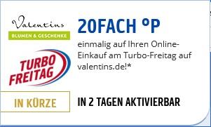 20 Fach Punkten am Turbo Freitag bei Valentins + 22 % Rabatt + 24 % Cashback