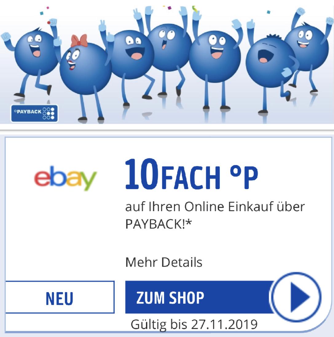 10-fach Payback Punkte bei Ebay - entspricht rd. 5% auszahlbarer Ersparnis!