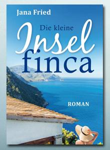 """Gratis ebook """"Die kleine Inselfinca"""" von Jana Fried"""