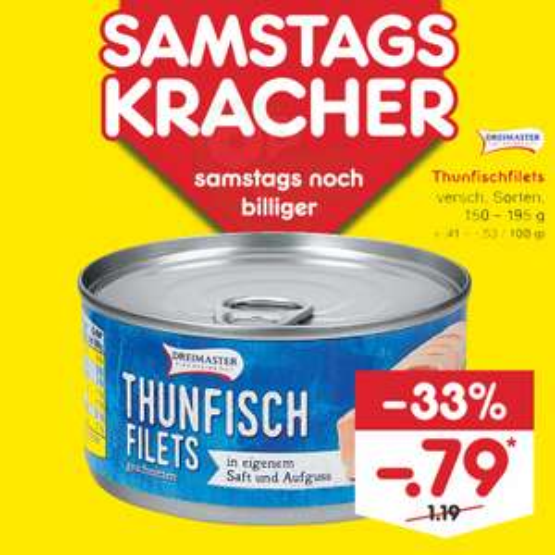 Thunfisch für 79 Cent am 23.11. [Netto MD]