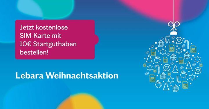 [Lebara] Weihnachtsaktion - Jetzt kostenlose SIM-Karte mit 10 € Startguthaben bestellen! Nur bis 31.12.2019 gültig.