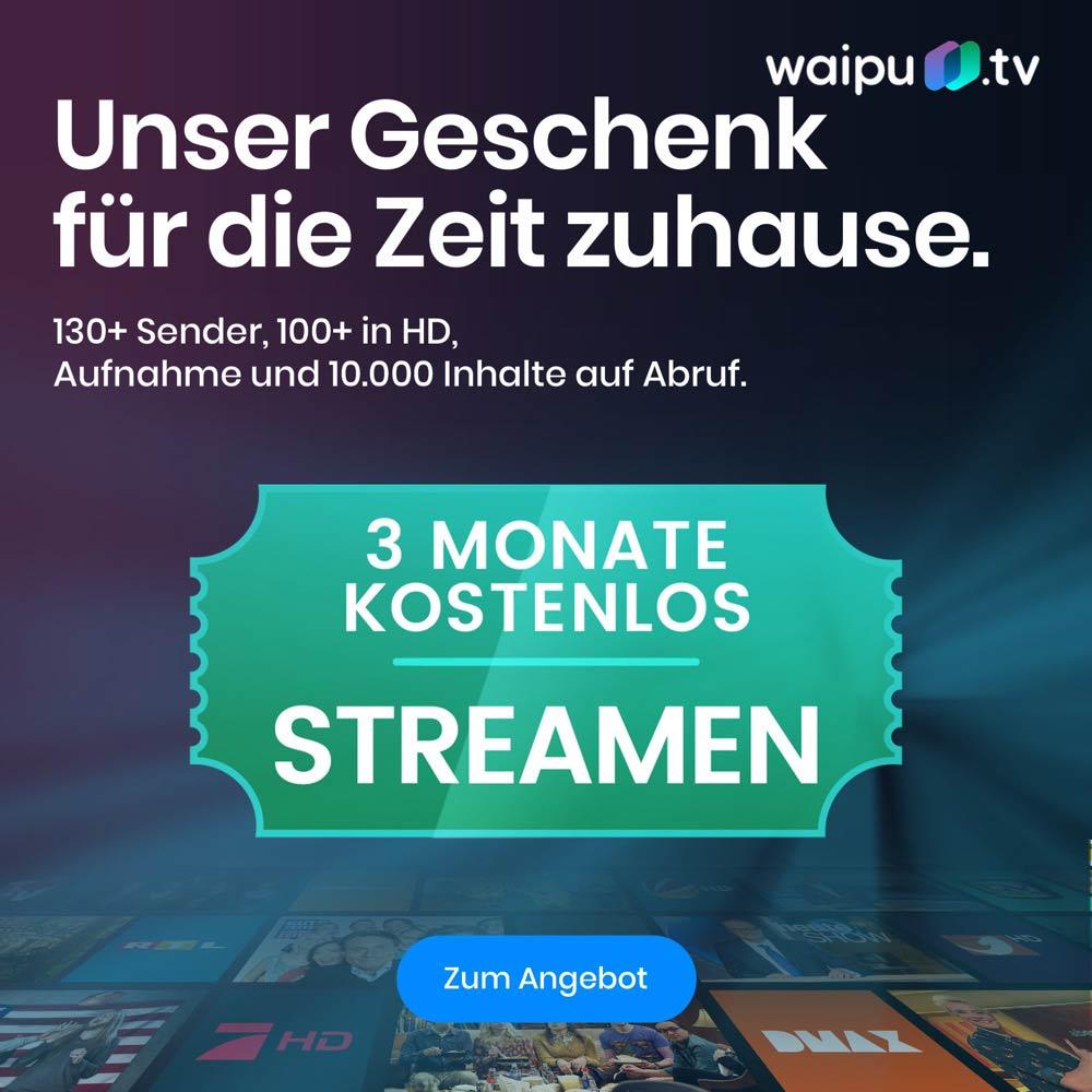 3 Monate Perfect Paket von Waipu kostenlos mit 135 Sendern (104 HD Sender) und 100h Aufnahmespeicher für Neu- und Bestandskunden